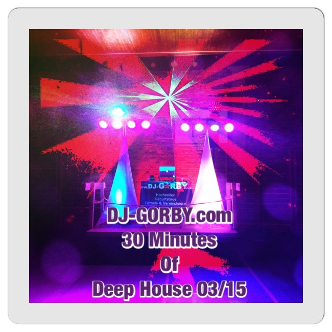 30 Minutes of Deep House 03/15